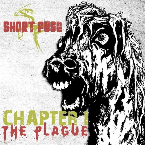 Chapter 1: The Plague by Short Fuse
