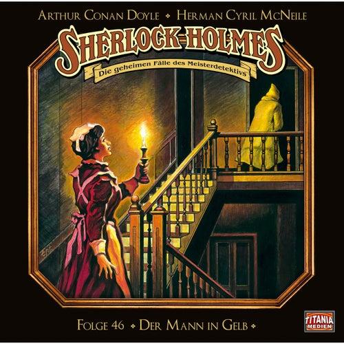 Folge 46: Der Mann in Gelb von Sherlock Holmes - Die geheimen Fälle des Meisterdetektivs