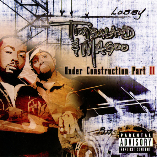 Under Construction, Part II by Timbaland