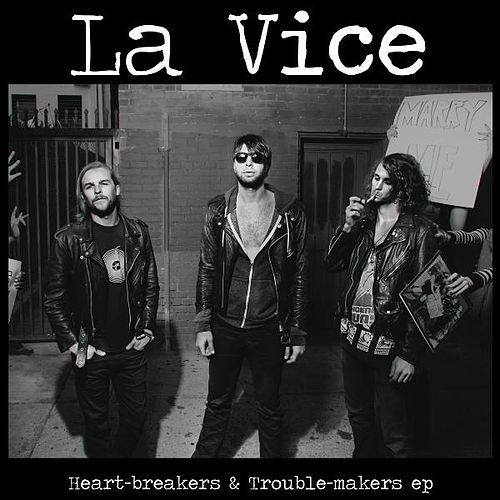 Heartbreakers & Troublemakers EP von Vice