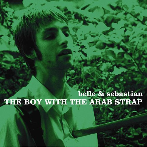 The Boy With the Arab Strap de Belle and Sebastian