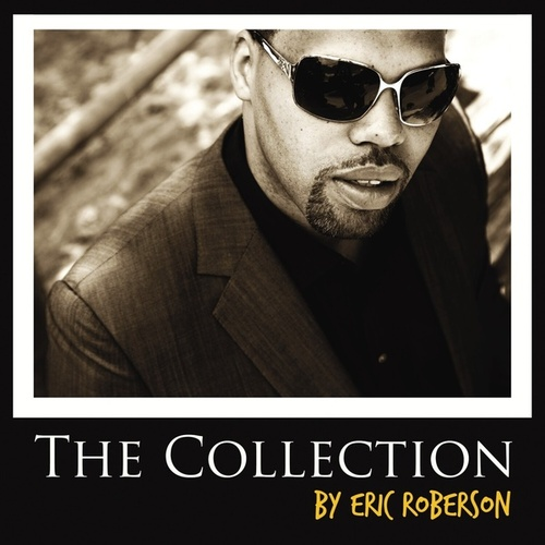 The Collection de Eric Roberson