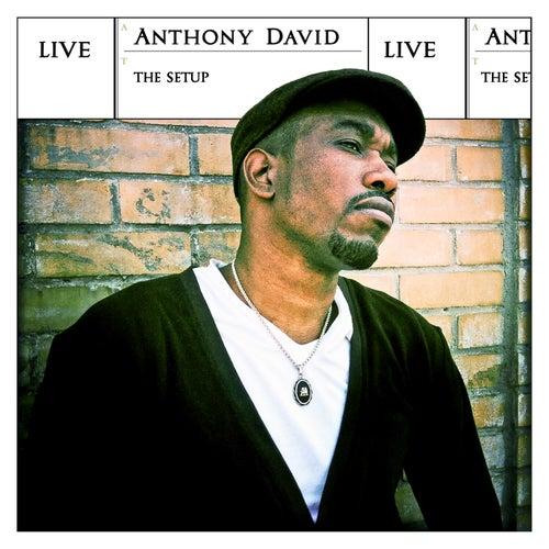The Setup (Live) de Anthony David
