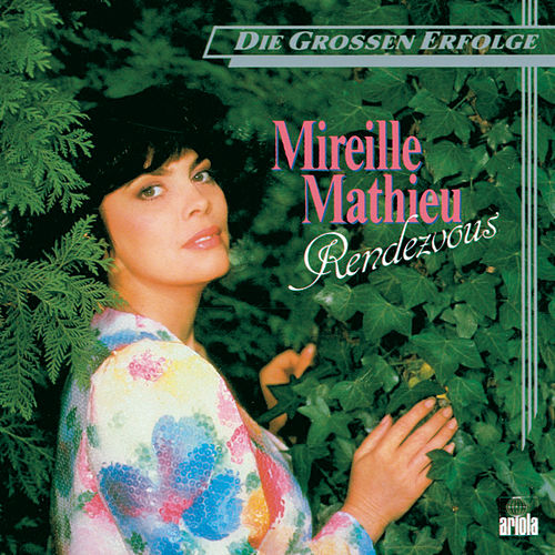 Rendezvous by Mireille Mathieu