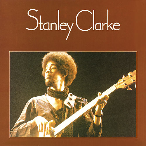 Stanley Clarke de Stanley Clarke