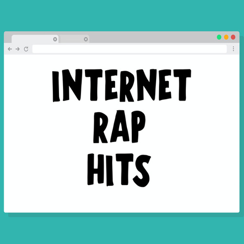Internet Rap Hits by Various Artists