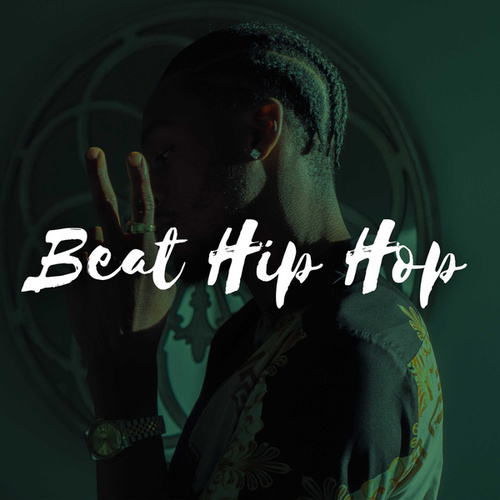 Beat Hip Hop by Various Artists