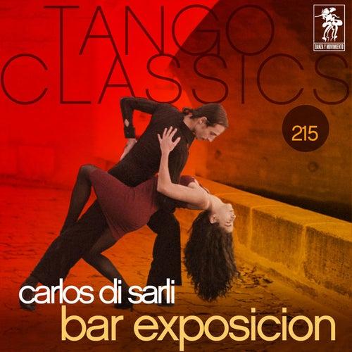 Tango Classics 215: Bar Exposicion (Historical Recordings) von Various Artists