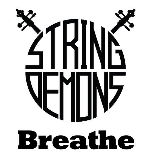 Breathe by String Demons
