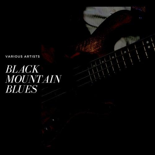 Black Mountain Blues de Various Artists