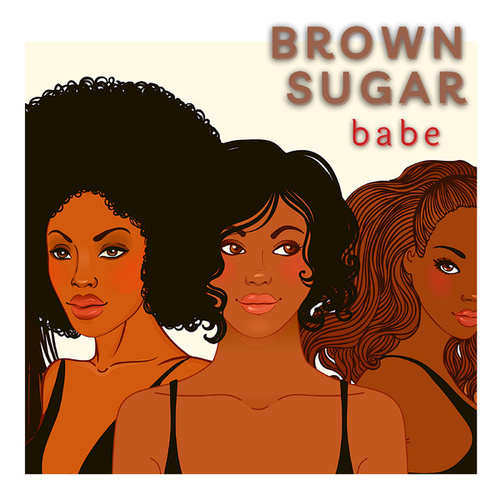 Brown Sugar Babe by Various Artists