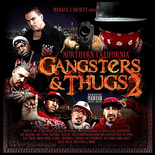 Menace 2 Society Presents: Northern California Gangsters & Thugs, Vol. 2 by Various Artists