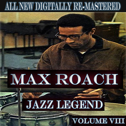 Max Roach - Volume 8 de Various Artists
