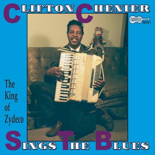 Sings The Blues de Clifton Chenier