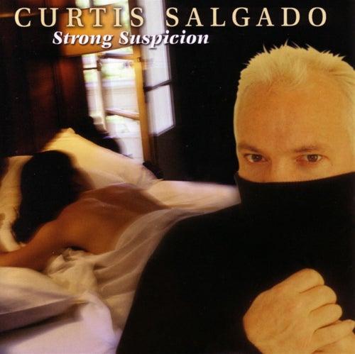 Strong Suspicion de Curtis Salgado