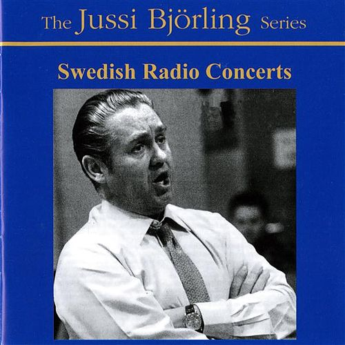 Bjorling, Jussi: Swedish Radio Concerts (1945-1958) von Jussi Bjorling