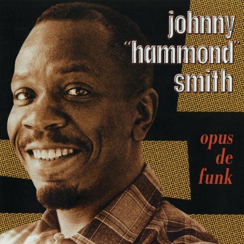 Opus De Funk by Johnny