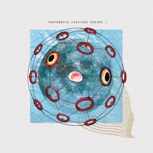 Creature Dreams - EP de TOKiMONSTA