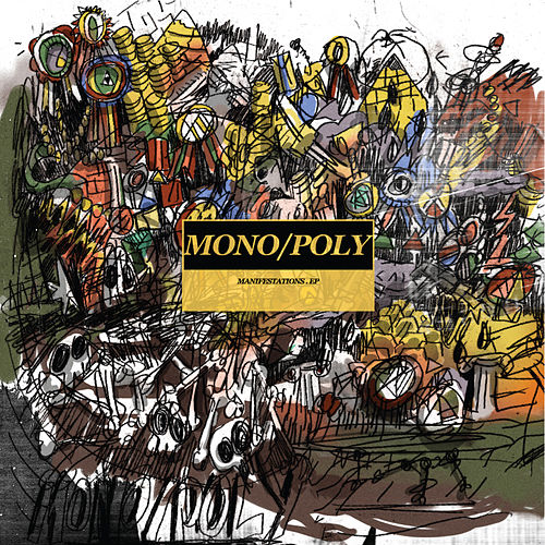 Manifestations - EP de Mono/Poly