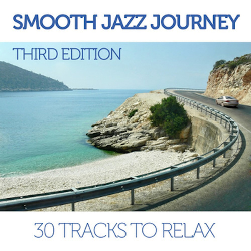 Smooth Jazz Journey - Third Edition by Various Artists