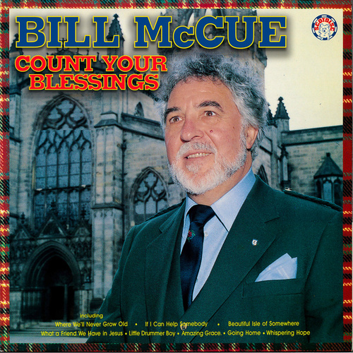 Count Your Blessings de Bill McCue