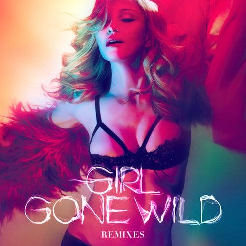 Girl Gone Wild by Madonna