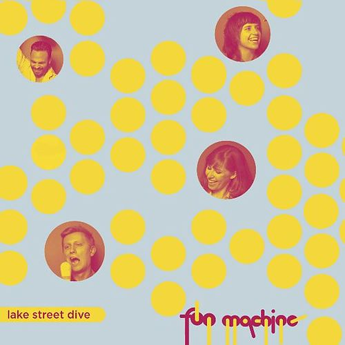 Fun Machine de Lake Street Dive