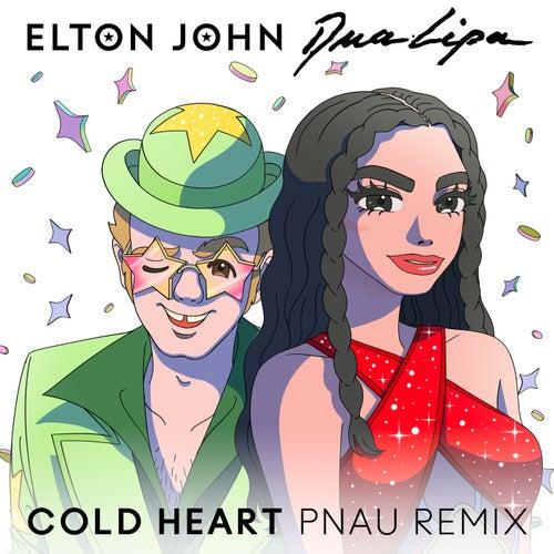 Cold Heart (PNAU Remix) von Elton John & Dua Lipa