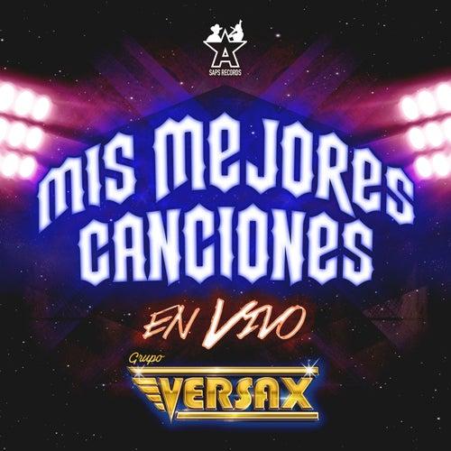 Mis Mejores Canciones (En Vivo) de Grupo Versax