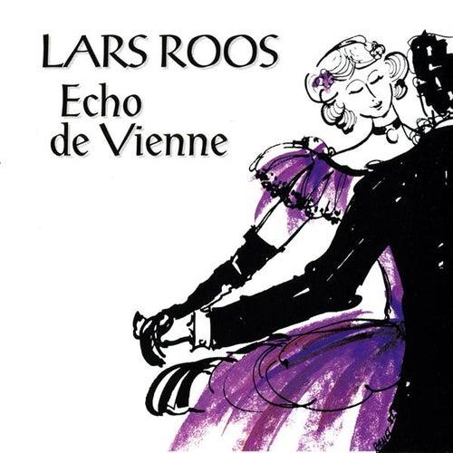 Roos, Lars: Echo de Vienne von Lars Roos