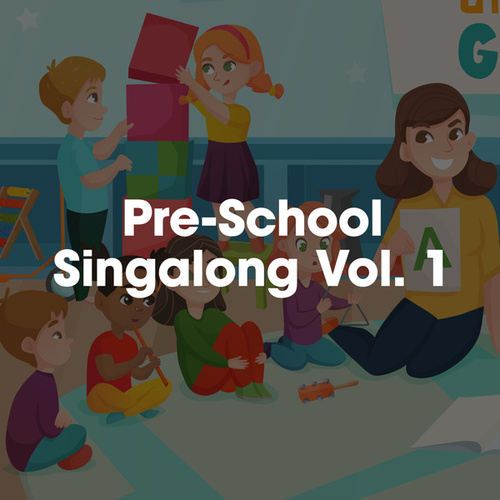 Pre-School Singalong Vol. 1 by Various Artists
