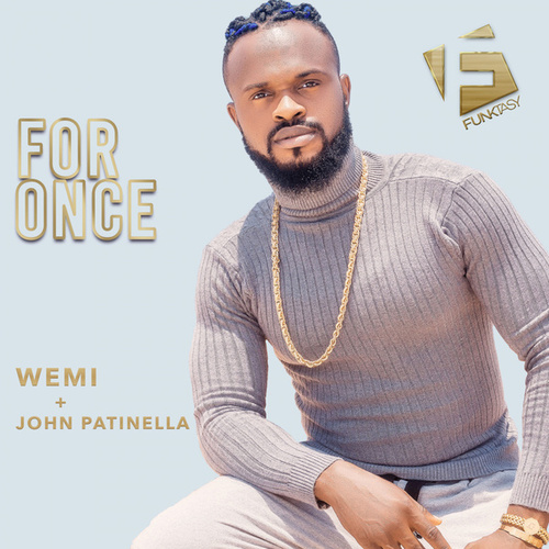 For Once by Wemi