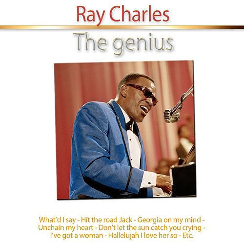 Ray Charles - The Genius by Ray Charles
