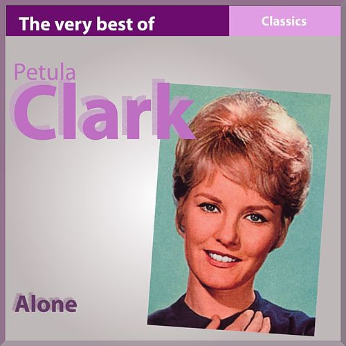 The Very Best of Petula Clark (Alone) von Petula Clark