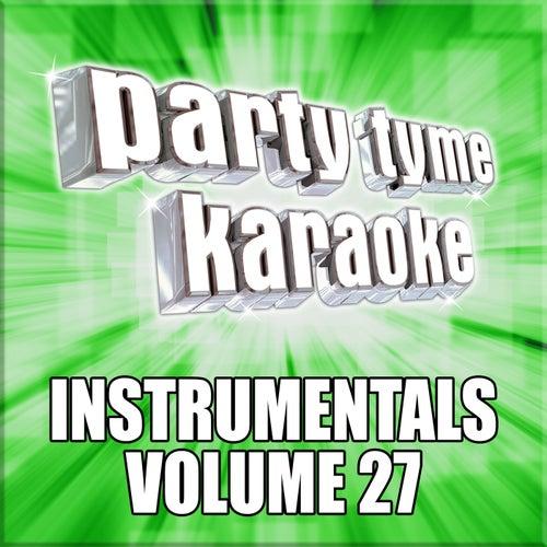 Party Tyme Karaoke - Instrumentals 27 by Party Tyme Karaoke