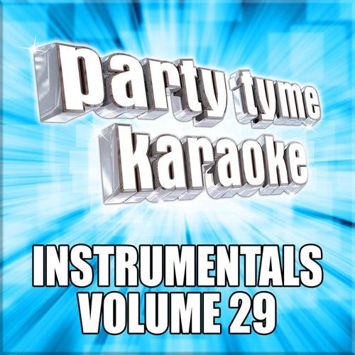 Party Tyme Karaoke - Instrumentals 29 by Party Tyme Karaoke