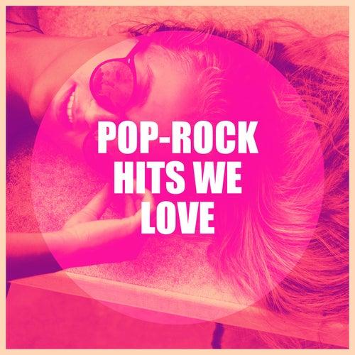 Pop-Rock Hits We Love von Various Artists