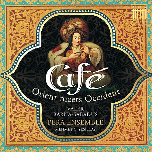Café (Orient meets Occident) by Various Artists