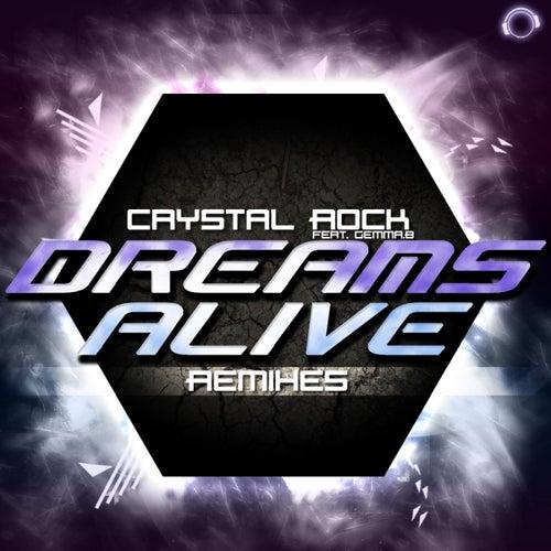 Dreams Alive (Remix Bundle) von Crystal Rock