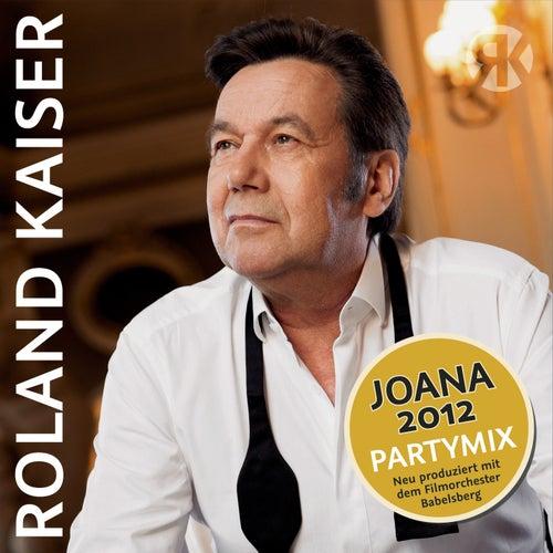 Joana 2012 von Roland Kaiser