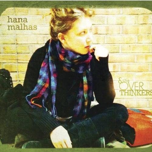 Hana Malhas & the Overthinkers by Hana Malhas