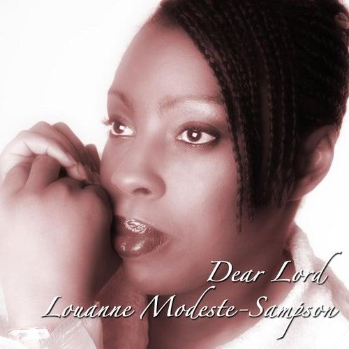 Dear Lord by Louanne Modeste- Sampson