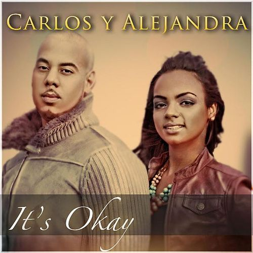 It's Okay de Carlos Y Alejandra