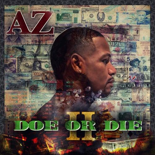 Doe or Die II by AZ