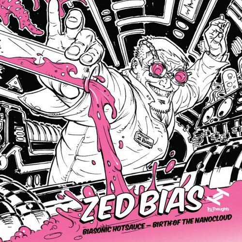 Biasonic Hotsauce (Birth of the Nanocloud) de Zed Bias