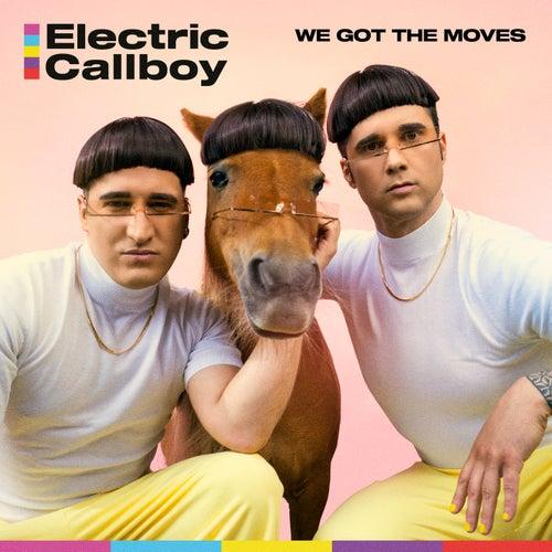 We Got the Moves von Eskimo Callboy