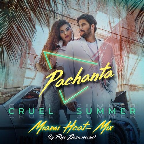 Cruel Summer (Miami Heat - Mix) by Pachanta