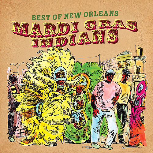 Best of New Orleans (Mardi Gras Indians) de Various Artists