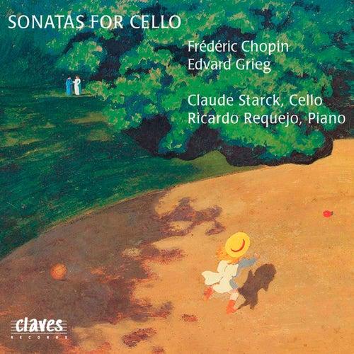 Chopin & Grieg: Sonatas for Cello & Piano by Claude Starck