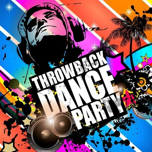 Throwback Dance Party by Various Artists
